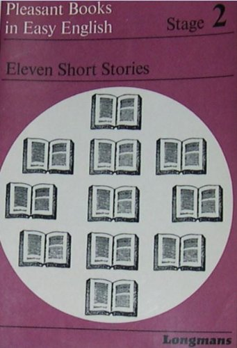 9780582531697: Eleven Short Stories (Pleasant Books in Easy English)