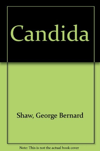 Candida: George Bernard Shaw