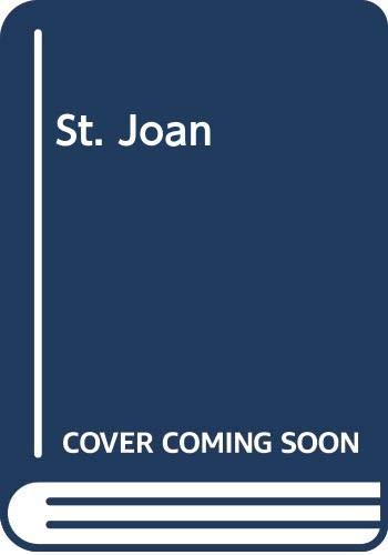 a comprehensive analysis of bernard shaws play of saint joan