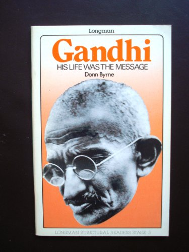 9780582533455: Gandhi : His life was the message