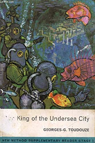 9780582534513: The King of the Undersea City (New Method Supplementary Reader, Stage 3)