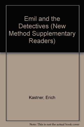 Emil and the Detectives (New Method Supplementary: Kastner, Erich