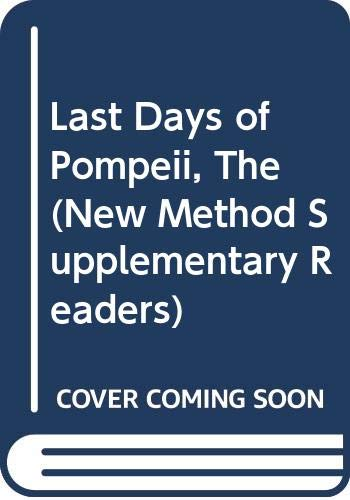 The Last Days of Pompeii: Lytton, Edward Bulwer