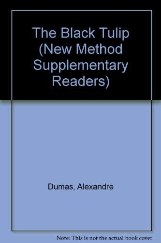 9780582534797: The Black Tulip (New Method Supplementary Readers)