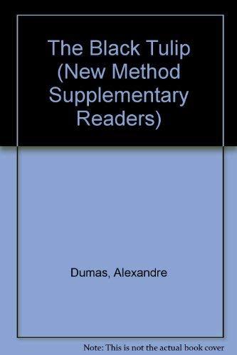 Black Tulip (New Method Supplementary Readers): Dumas, Alexandre