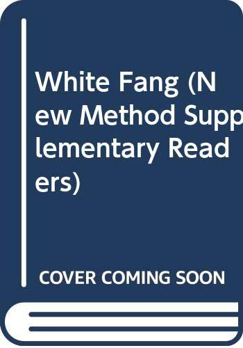 9780582534988: White Fang (New Method Supplementary Readers)