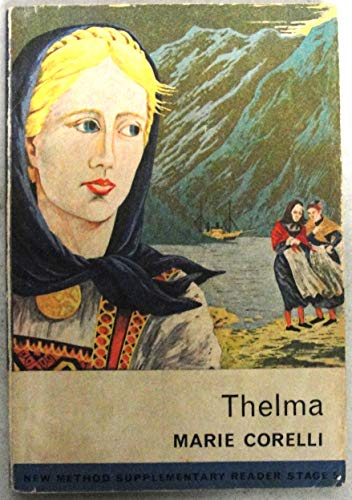 9780582535138: Thelma (New Method Supplementary Reader, Stage 5)