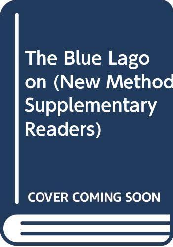 9780582535404: The Blue Lagoon (New Method Supplementary Readers)