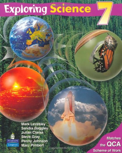 Exploring Science: Year 7: Pupils Book: QCA: Levesley, Mark and