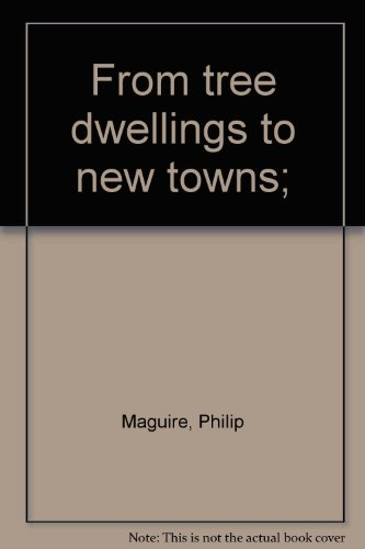 9780582536180: From Tree Dwellings to New Towns