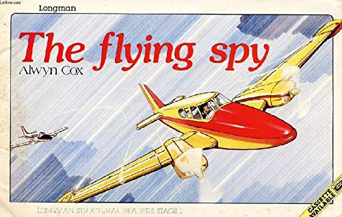 9780582537095: The Flying Spy (Structural Readers)