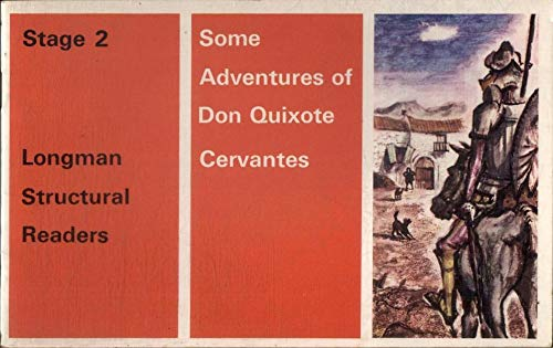 Some Adventures of Don Quixote (Structural Readers): Miguel De Cervantes