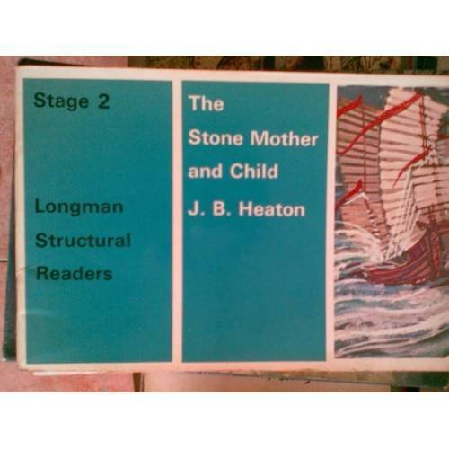 The Stone Mother and Child (Structural Readers): J.B. Heaton