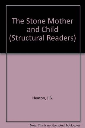 9780582537224: The Stone Mother and Child (Structural Readers)