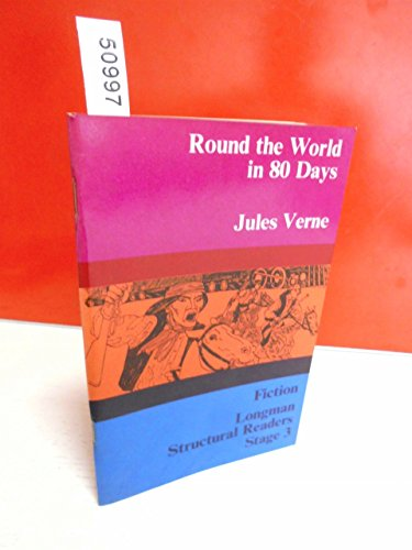 9780582537316: Round the World in Eighty Days (Structural Readers)