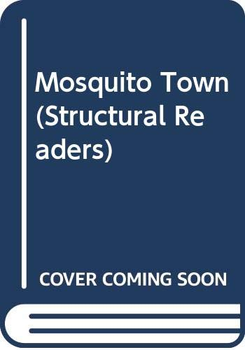 9780582537354: Mosquito Town (Structural Readers)