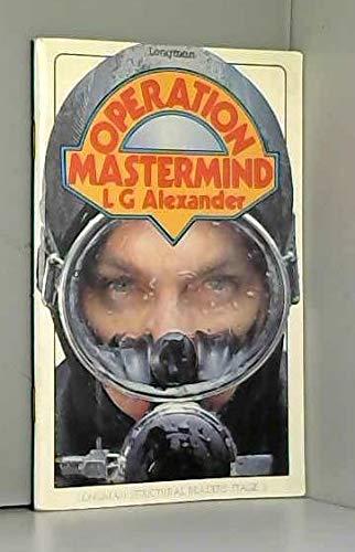 Operation Mastermind (Longman Structural Reader): G. Alexander, L.: