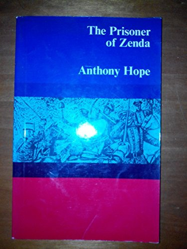 The Prisoner of Zenda (Structural Readers): Anthony Hope