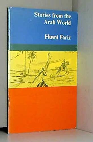 Stories from the Arab World. Longman Structural: Fariz, Husni