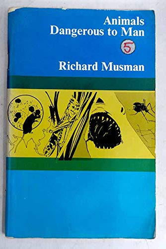 9780582537682: Animals Dangerous to Man (Structural Readers)