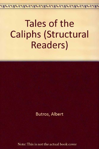9780582537781: Tales of the Caliphs (Structural Readers)