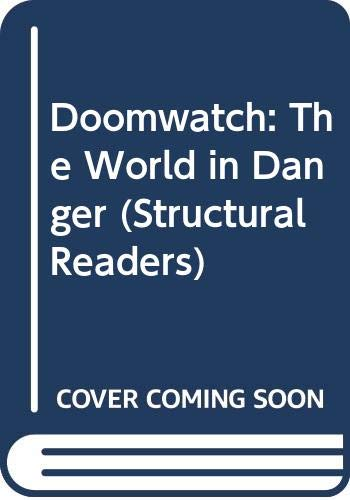 9780582538238: Doomwatch: the World in Danger: The World in Danger (Longman Structural Readers)