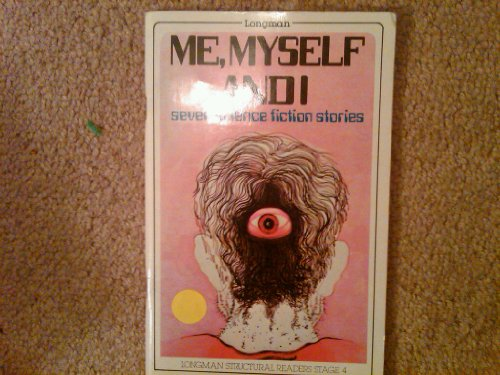9780582538443: Me, Myself and I: Seven Science Fiction Stories (Structural Readers)