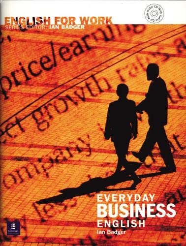9780582539594: English for Work: Everyday Business English (General Professional English)