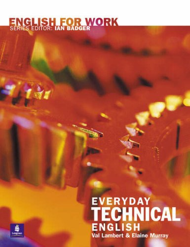9780582539631: English for Work: Everyday Technical English (General Professional English)