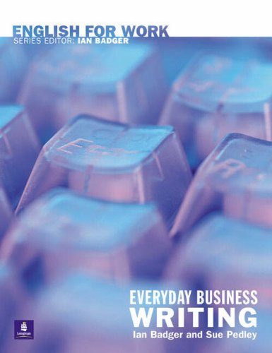 9780582539723: English for Work: Everyday Business Writing (General Professional English)