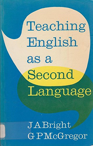 Teaching English As a Second Language: Theory and Techniques for the Secondary Stage