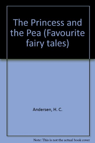 9780582541160: Princess and the Pea (Favorite Fairy Tales)