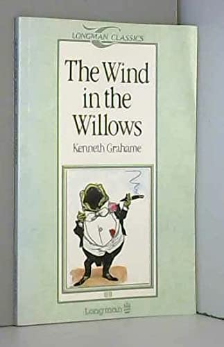 The Wind in the Willows (Longman ELT Classics Readers: Level 2: 600 Headwords: Elementary Level) (0582541425) by Grahame, Kenneth; Ullstein, Sue; Shepard, Ernest H.