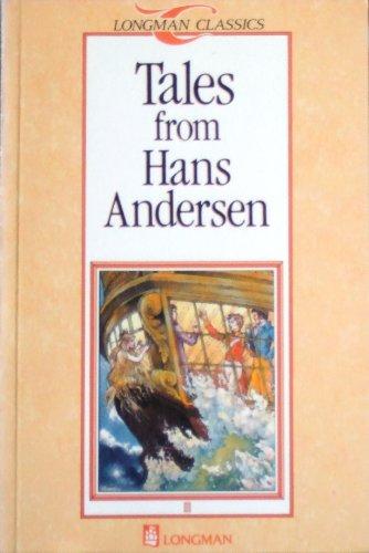 Tales from Hans Andersen (Longman Classics): Hans Christian Andersen,
