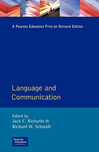 Language and Communication (Applied Linguistics and Language Study) (0582550343) by Jack C. Richards; R.W. Schmidt