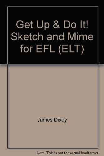 9780582550889: Get Up & Do It! Sketch and Mime for EFL (ELT)