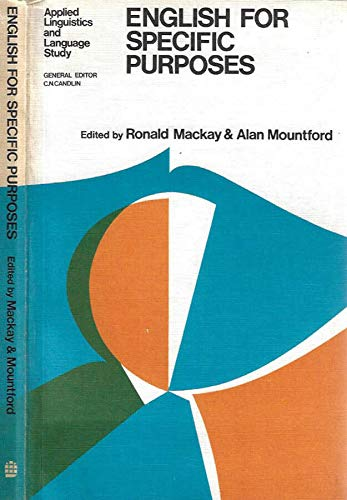 English for Specific Purposes (Applied Linguistics and: Mackay, R., Mountford,