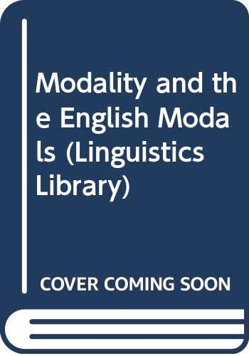 9780582551091: Modality and the English Modals (Linguistics Library)