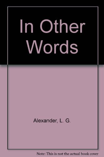In Other Words (0582552001) by Alexander, L. G.