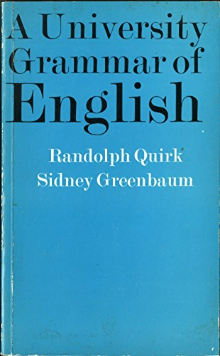 9780582552074: A University Grammar of English