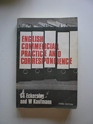 English Commercial Practice and Correspondence: Eckersley, C. E.,