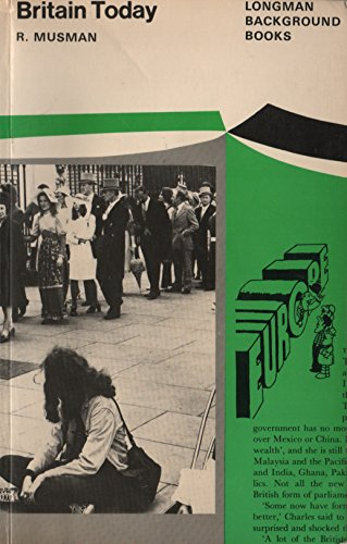 9780582552616: Britain Today (Longman Background Books)