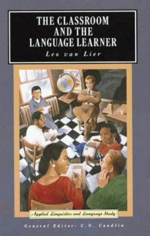 The Classroom and the Language Learner: Ethnography and Second-Language Classroom Research (Appli...