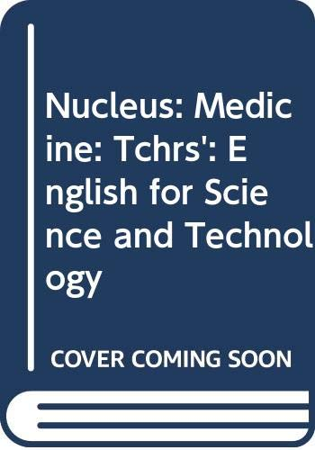 9780582552852: Nucleus: Medicine: Tchrs': English for Science and Technology