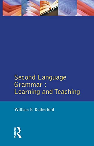 Second Language Grammar: Learning and Teaching (Applied Linguistics and Language Study)