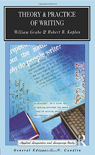 9780582553835: Theory and Practice of Writing: An Applied Linguistic Perspective (Applied Linguistics and Language Study)