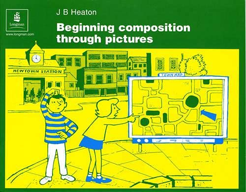 9780582555198: Beginning Composition Through Pictures (Skills)