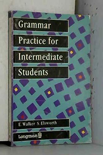 9780582558946: Grammar Practice for Intermediate Students (Couin)