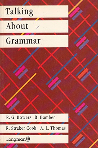 9780582558991: Talking About Grammar
