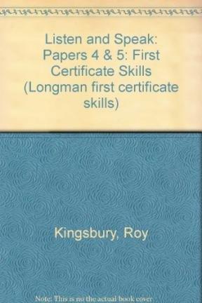 Listen and Speak: Papers 4 & 5: Kingsbury, Roy